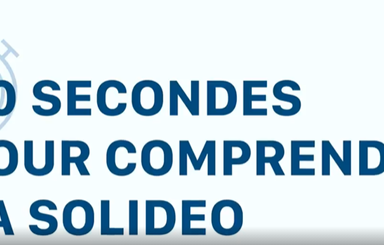 Vidéo : 90 secondes pour comprendre la SOLIDEO !